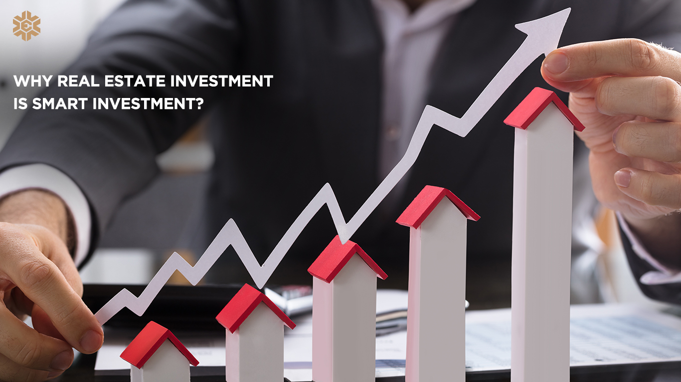 Why Real Estate Investment is Smart Investment?