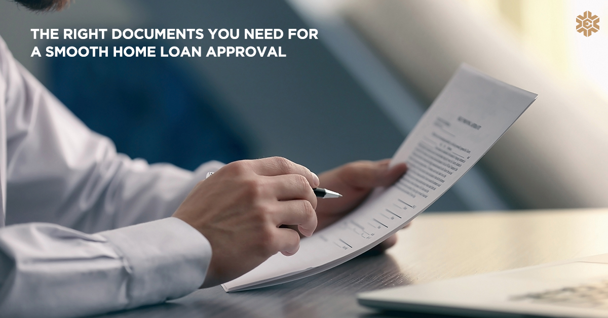 The Right Documents You Need For A Smooth Home Loan Approval